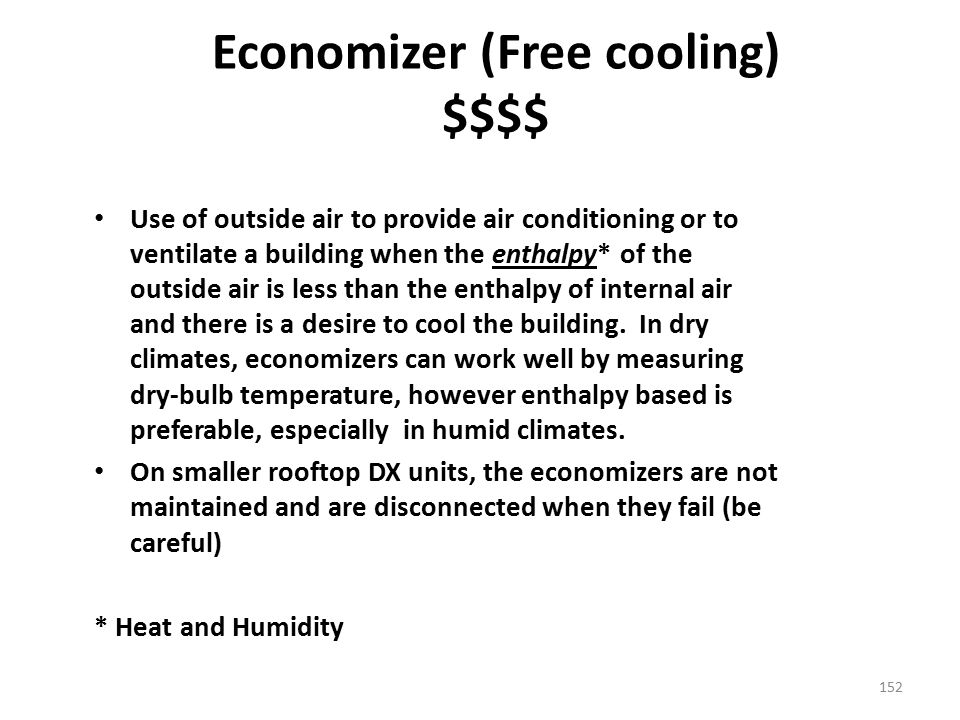 Economizer (Free cooling) $$$$