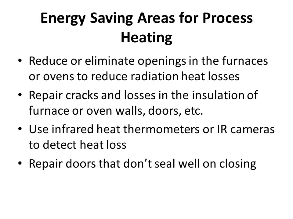 Energy Saving Areas for Process Heating