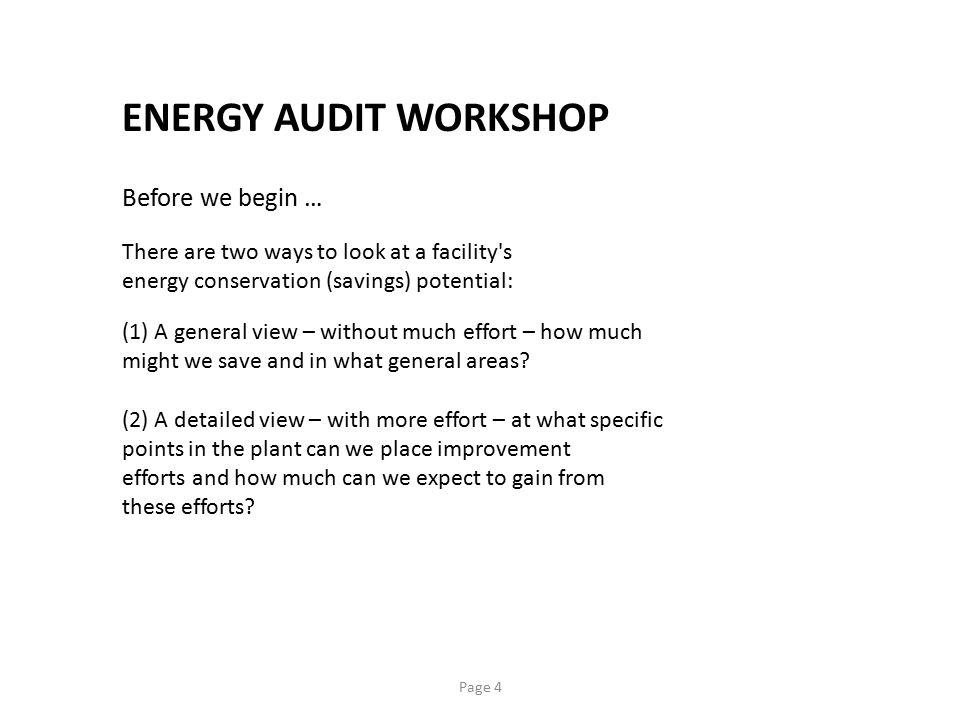 ENERGY AUDIT WORKSHOP Before we begin …