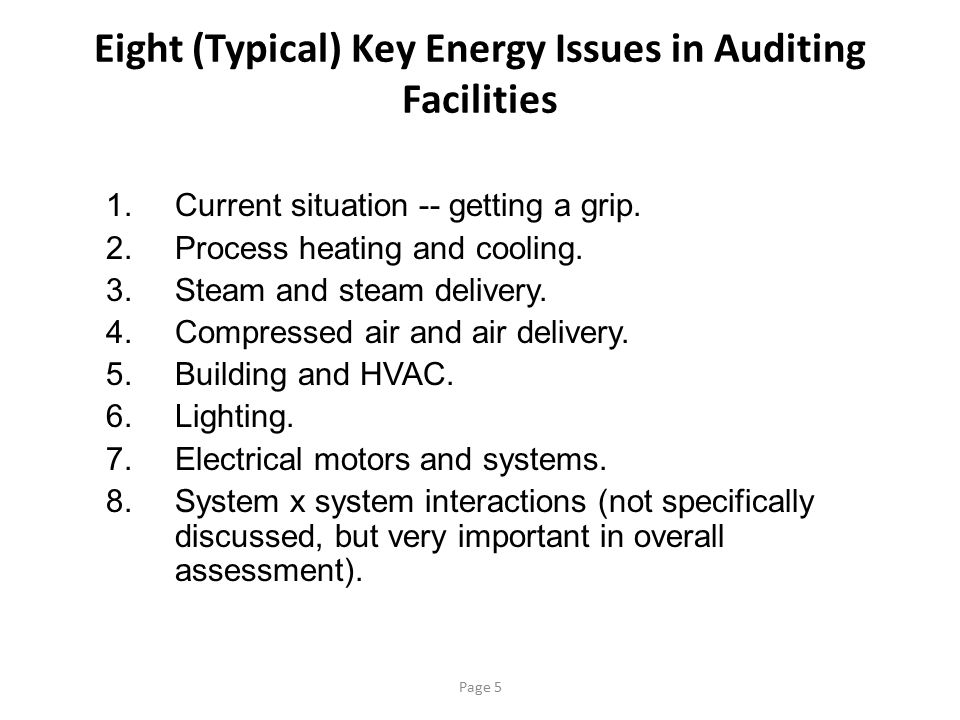 Eight (Typical) Key Energy Issues in Auditing Facilities