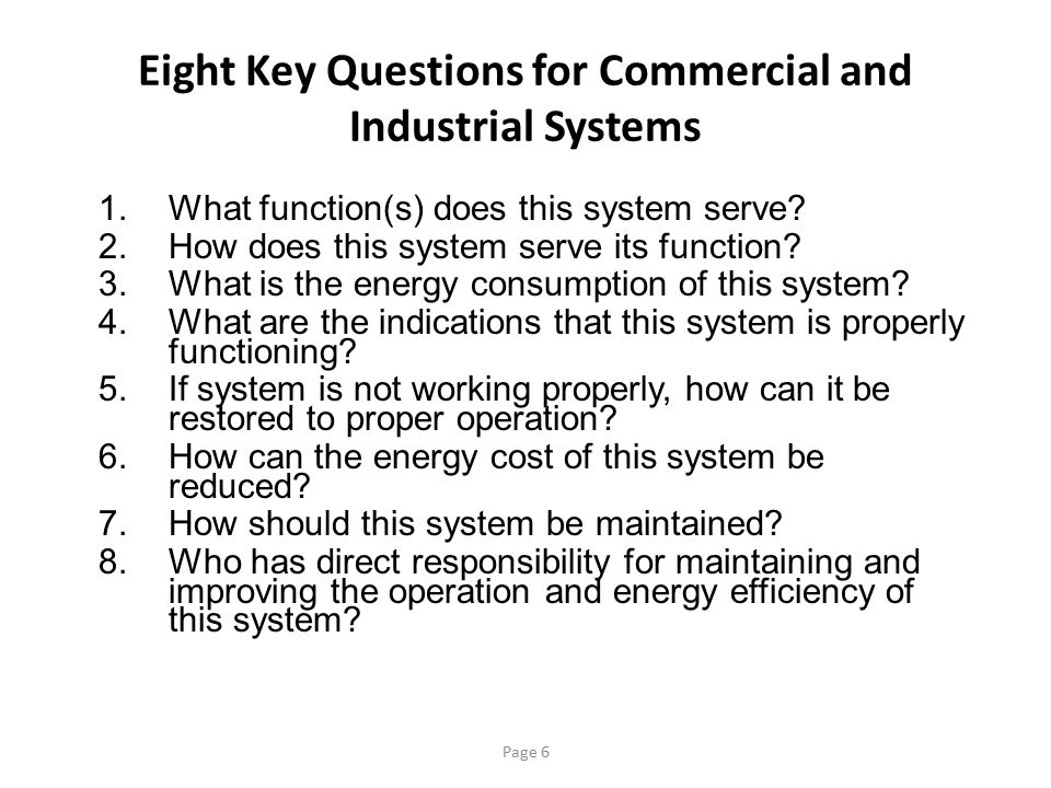 Eight Key Questions for Commercial and Industrial Systems