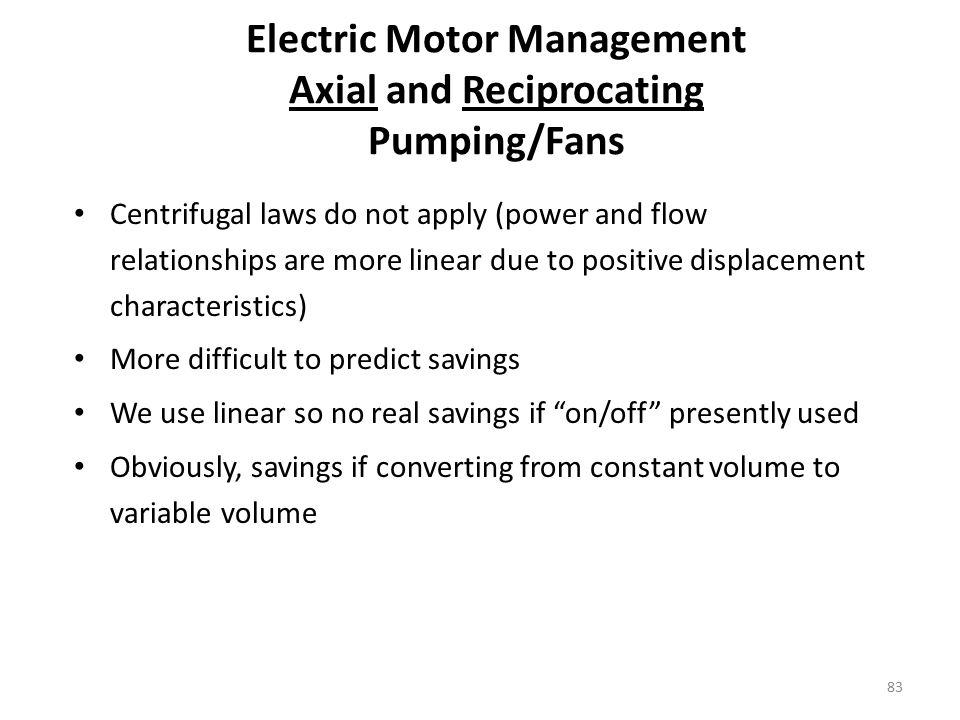 Electric Motor Management Axial and Reciprocating Pumping/Fans