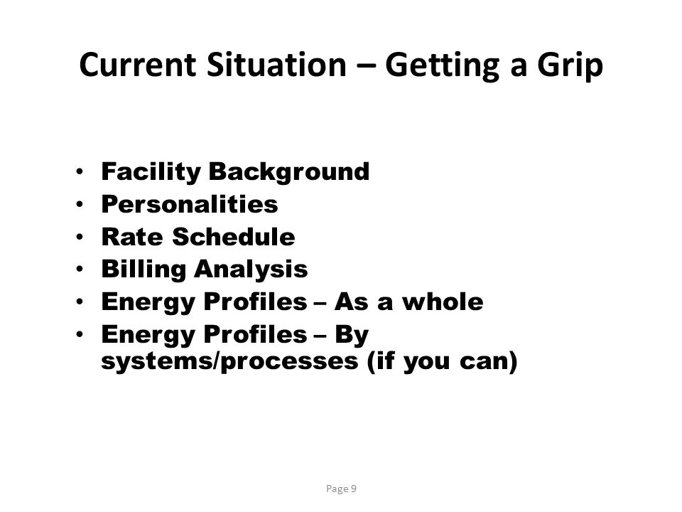 Current Situation – Getting a Grip