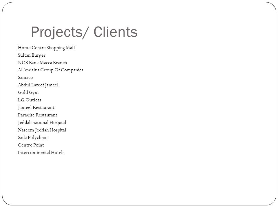 Projects/ Clients