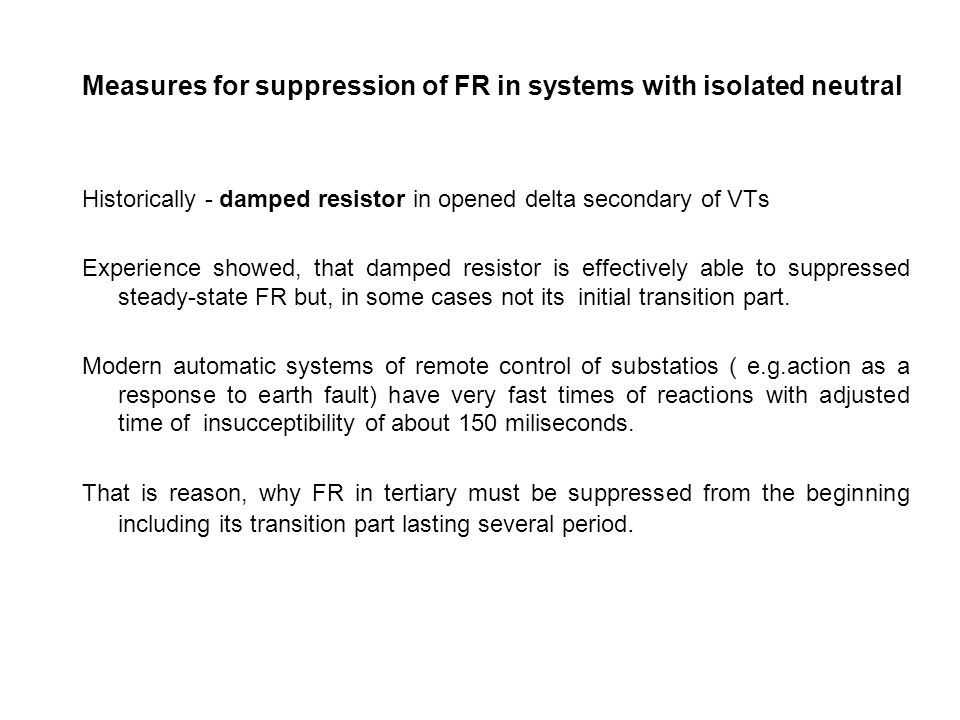 Measures for suppression of FR in systems with isolated neutral