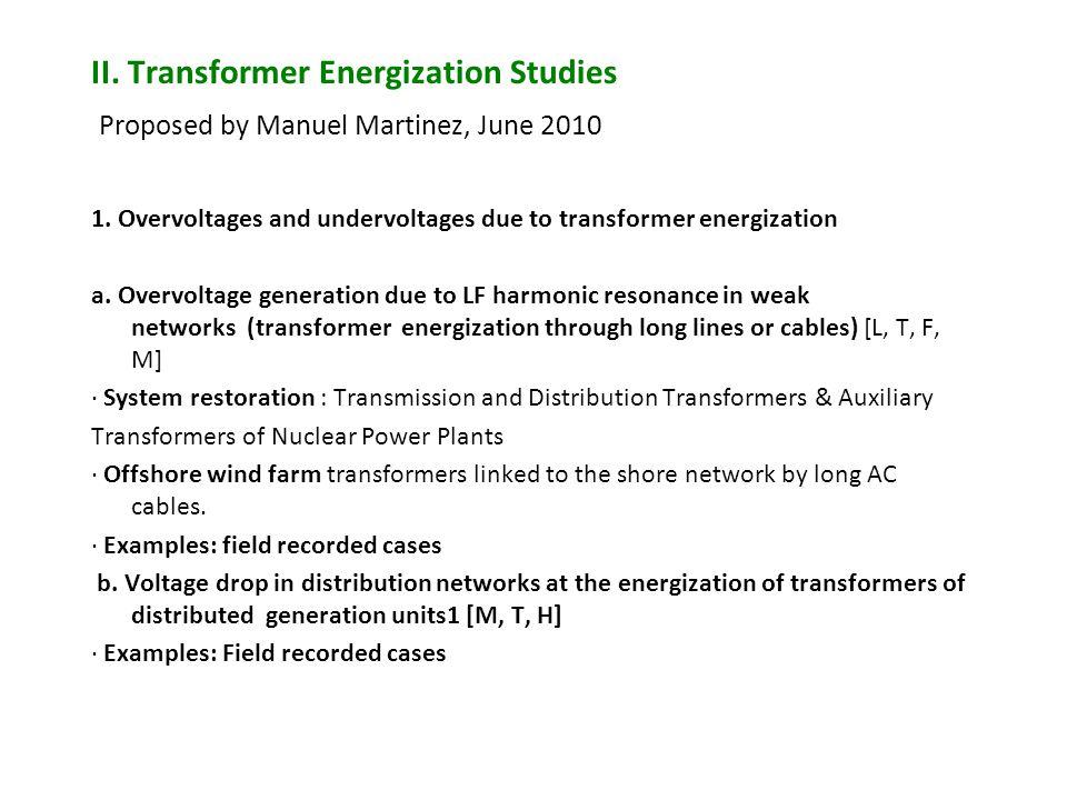 II. Transformer Energization Studies