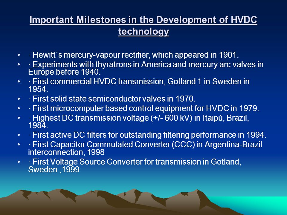 Important Milestones in the Development of HVDC technology