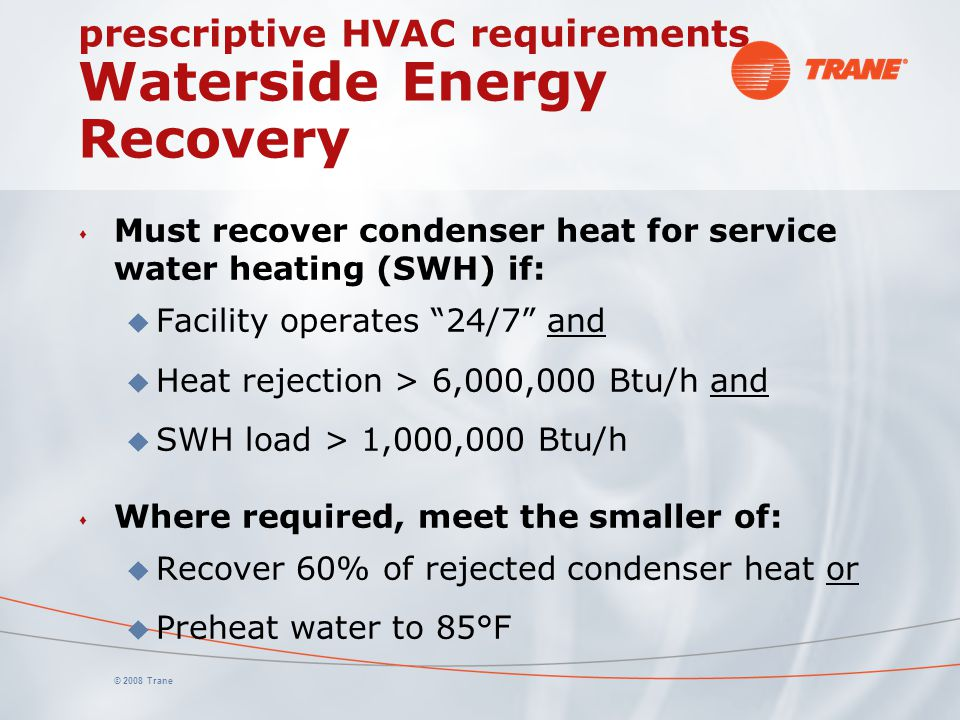 prescriptive HVAC requirements Waterside Energy Recovery