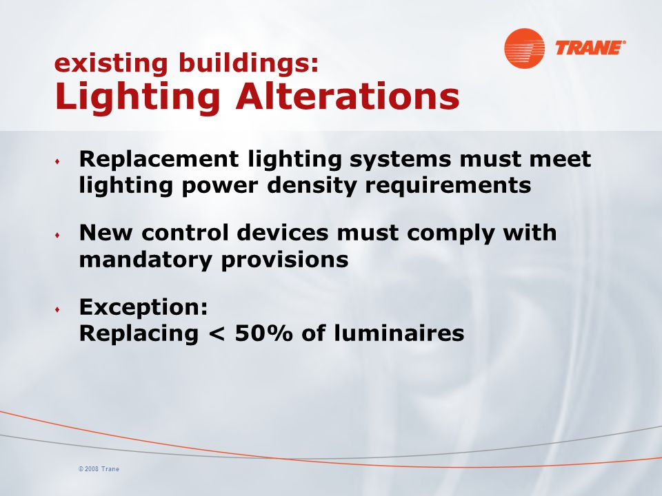 existing buildings: Lighting Alterations