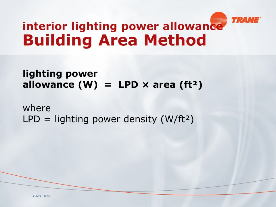 interior lighting power allowance Building Area Method