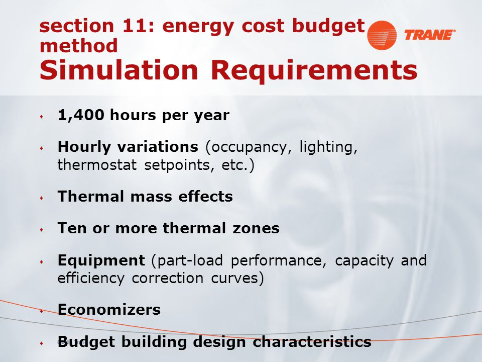 section 11: energy cost budget method Simulation Requirements