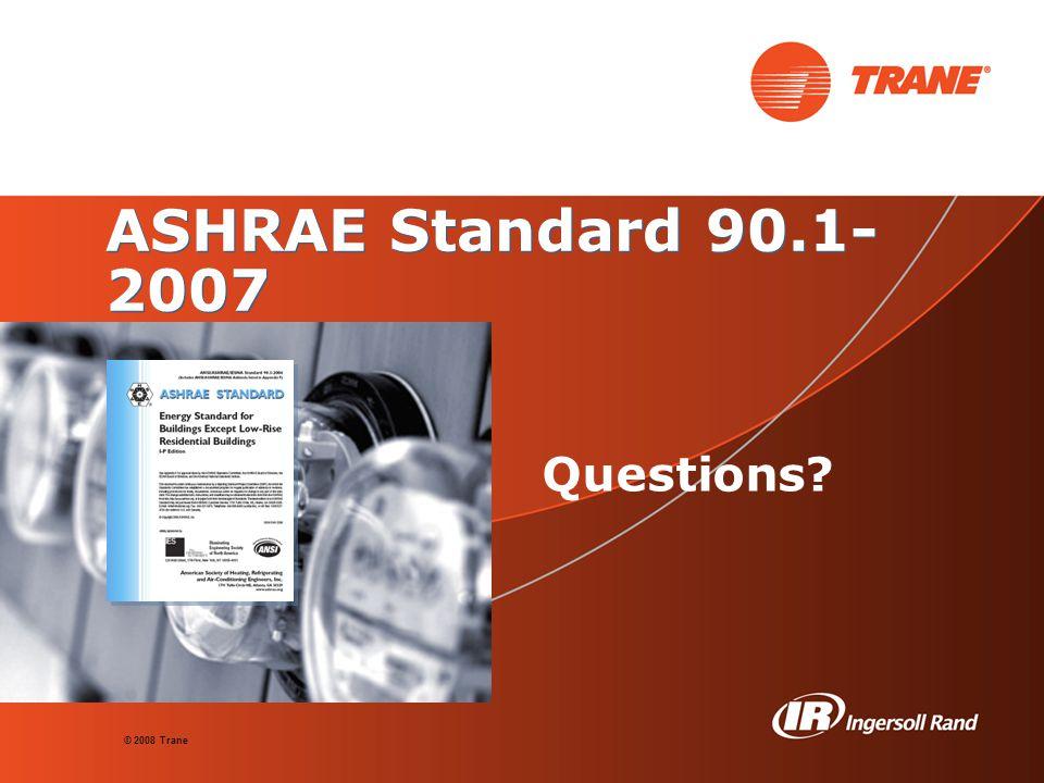ASHRAE Standard 90.1-2007 Questions