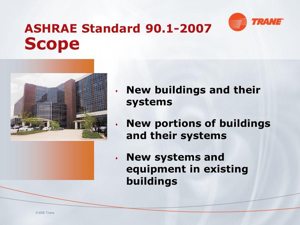 ASHRAE Standard 90.1-2007 Scope