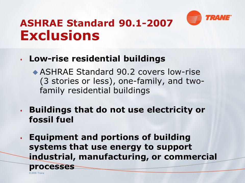 ASHRAE Standard 90.1-2007 Exclusions