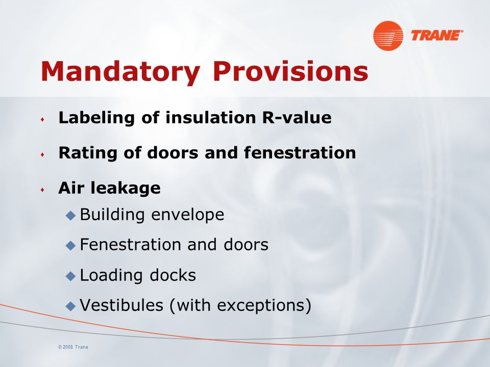 Mandatory Provisions Labeling of insulation R-value