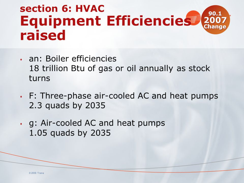 section 6: HVAC Equipment Efficiencies raised