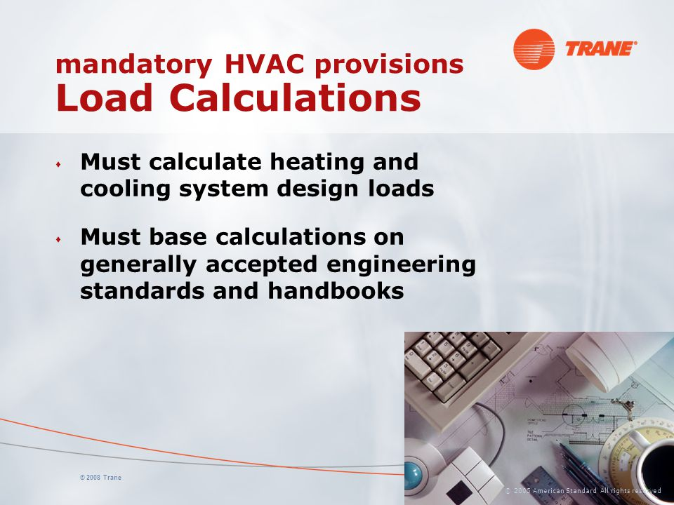 mandatory HVAC provisions Load Calculations