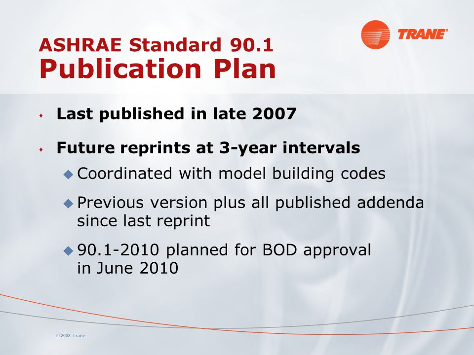 ASHRAE Standard 90.1 Publication Plan