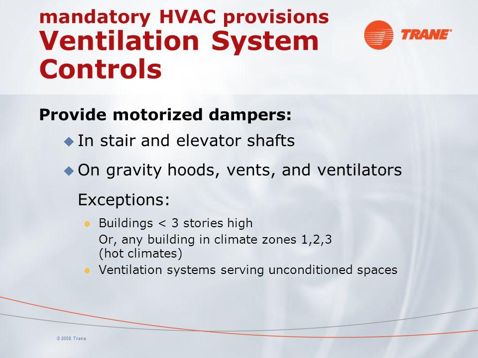 mandatory HVAC provisions Ventilation System Controls