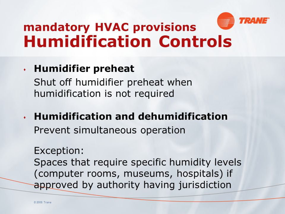 mandatory HVAC provisions Humidification Controls