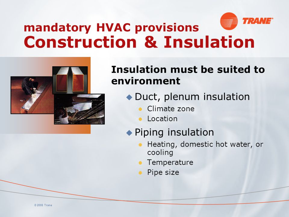 mandatory HVAC provisions Construction & Insulation