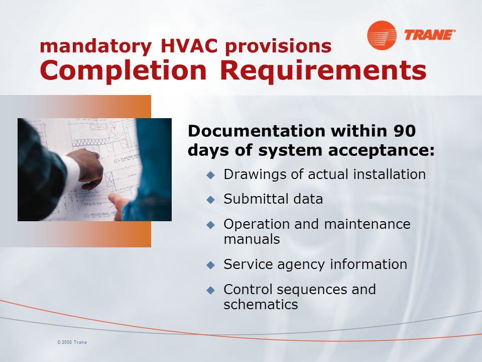 mandatory HVAC provisions Completion Requirements