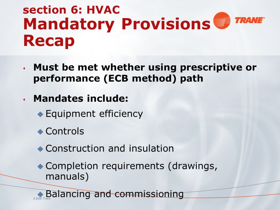 section 6: HVAC Mandatory Provisions Recap