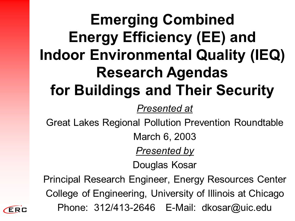 Emerging Combined Energy Efficiency (EE) and Indoor Environmental Quality (IEQ) Research Agendas for Buildings and Their Security