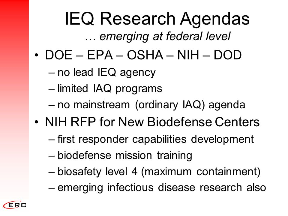 IEQ Research Agendas … emerging at federal level