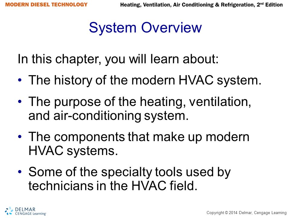 System Overview In this chapter, you will learn about: