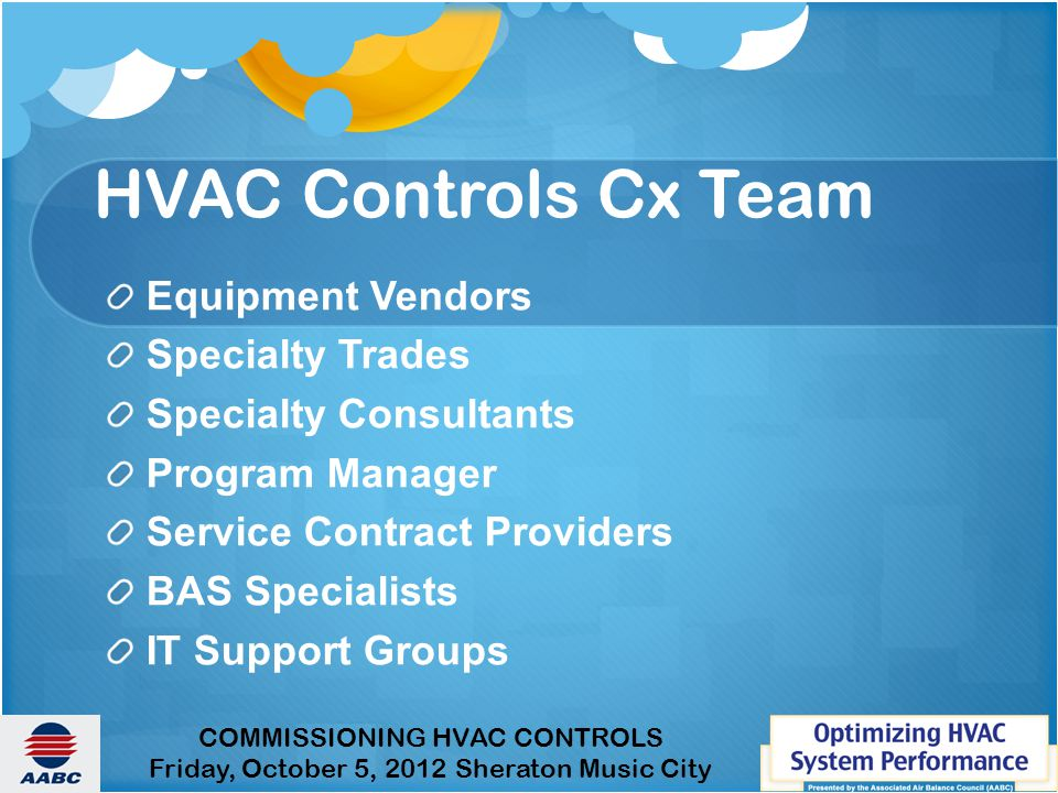 HVAC Controls Cx Team Equipment Vendors Specialty Trades