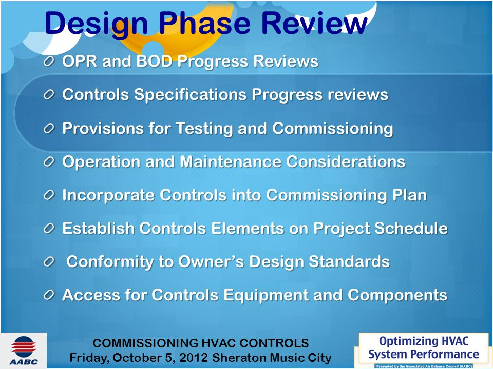 Design Phase Review OPR and BOD Progress Reviews