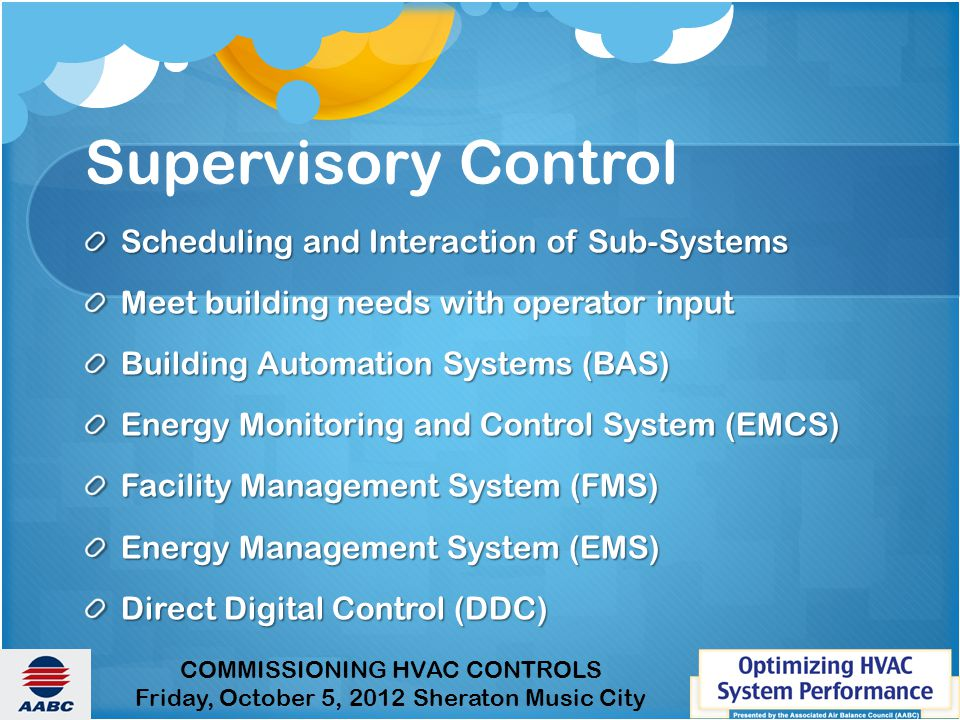 Supervisory Control Scheduling and Interaction of Sub-Systems