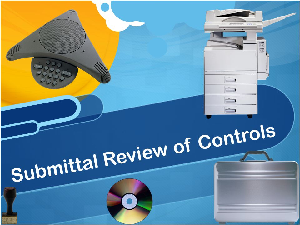 Submittal Review of Controls