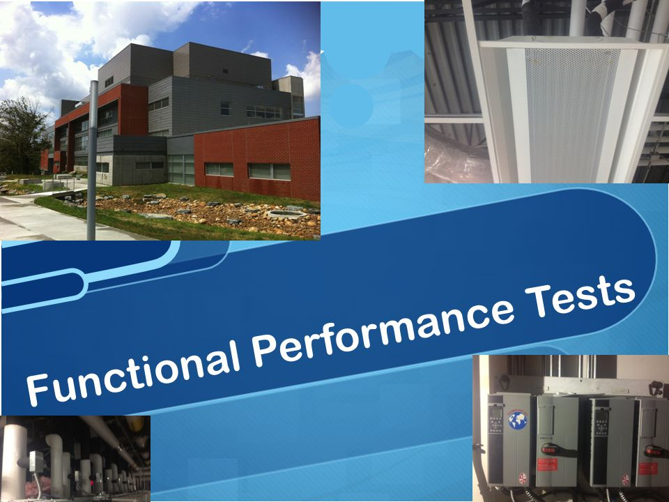 Functional Performance Tests