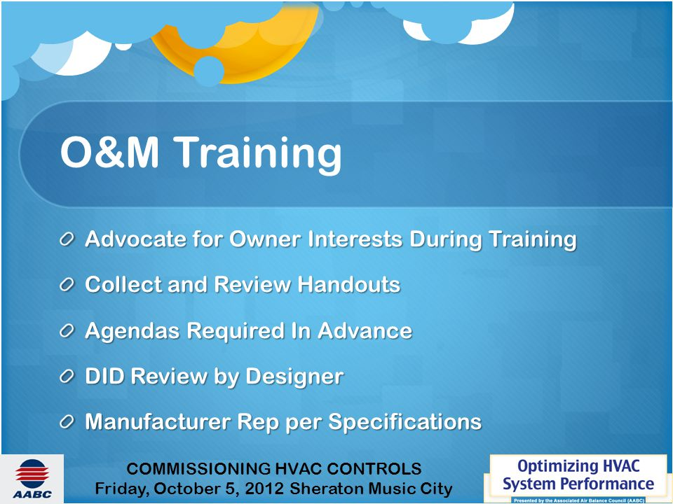 O&M Training Advocate for Owner Interests During Training