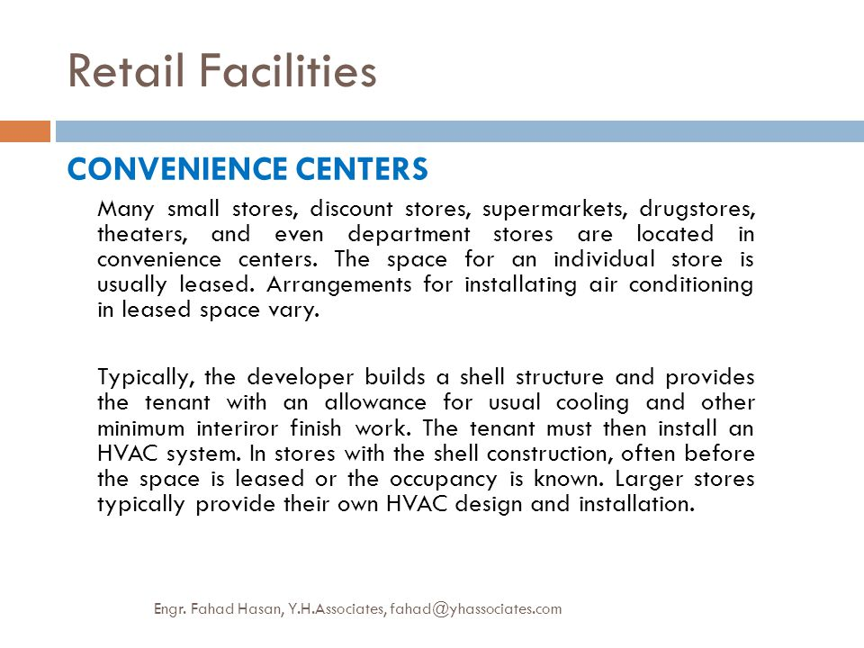 Retail Facilities CONVENIENCE CENTERS