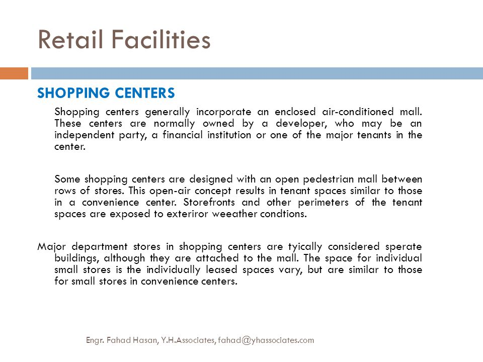 Retail Facilities SHOPPING CENTERS