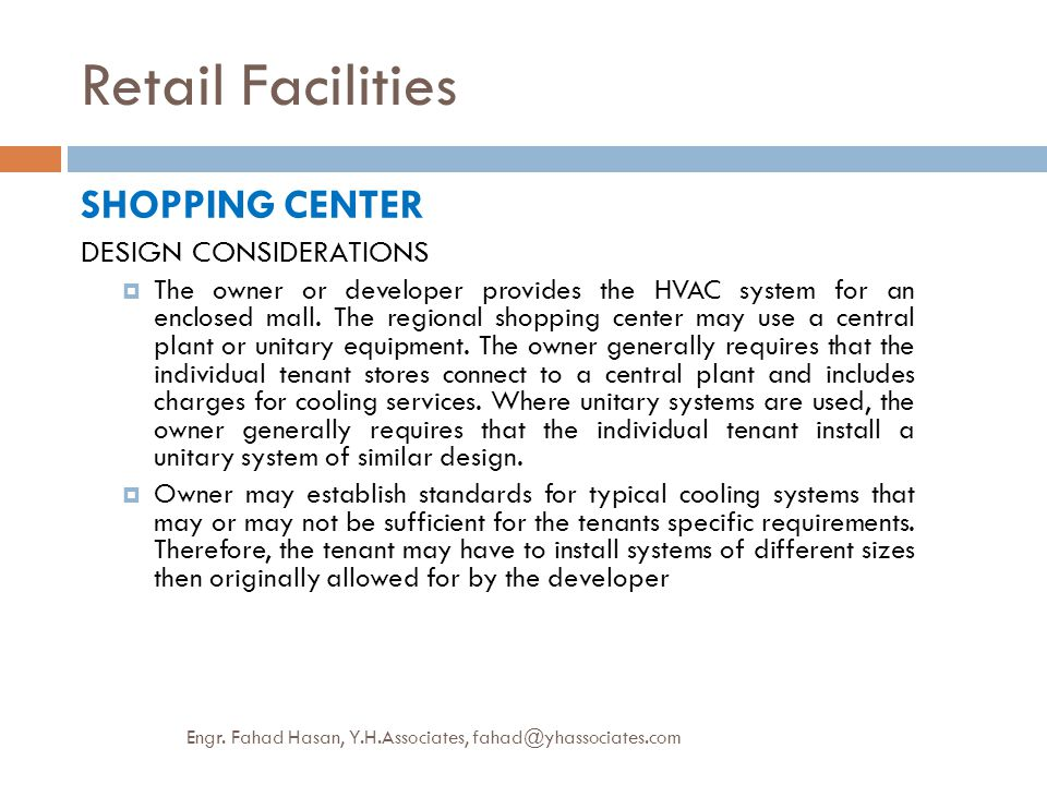 Retail Facilities SHOPPING CENTER DESIGN CONSIDERATIONS