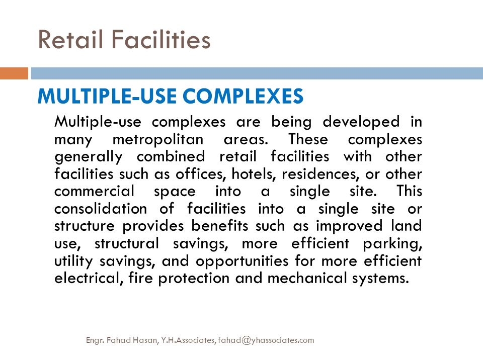 Retail Facilities MULTIPLE-USE COMPLEXES