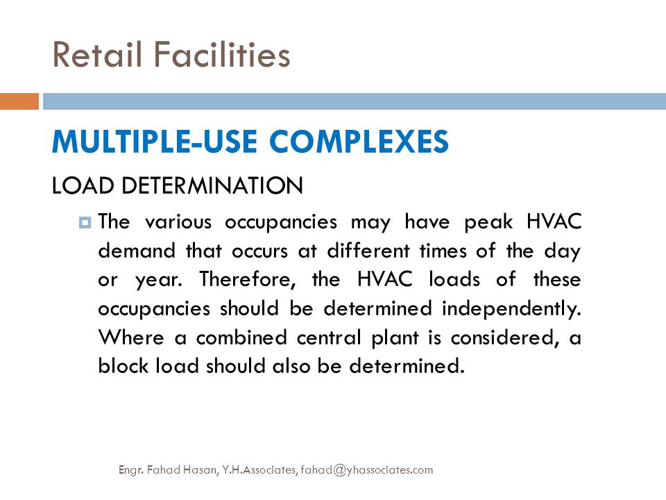 Retail Facilities MULTIPLE-USE COMPLEXES LOAD DETERMINATION