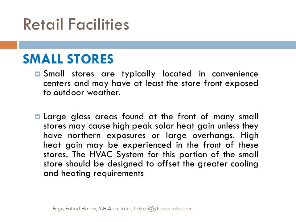 Retail Facilities SMALL STORES