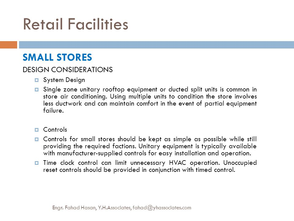 Retail Facilities SMALL STORES DESIGN CONSIDERATIONS System Design