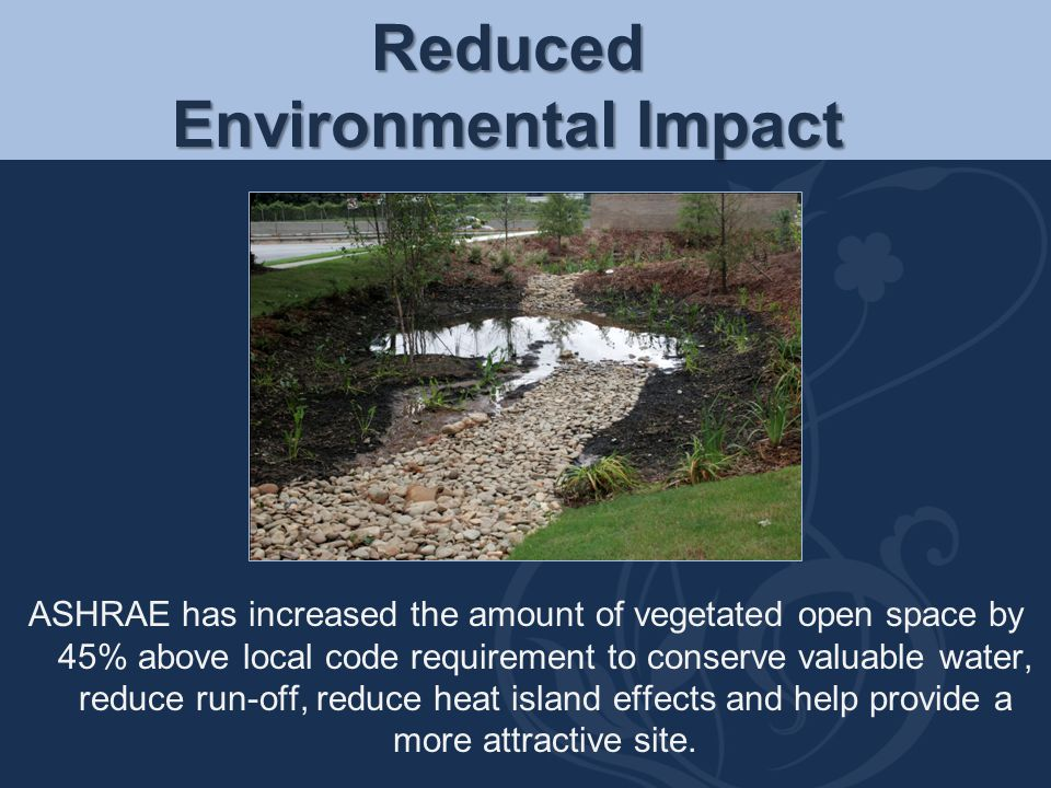 Reduced Environmental Impact