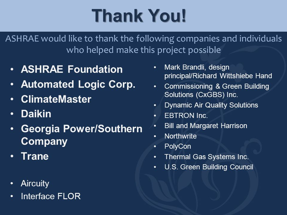 Thank You! ASHRAE Foundation Automated Logic Corp. ClimateMaster