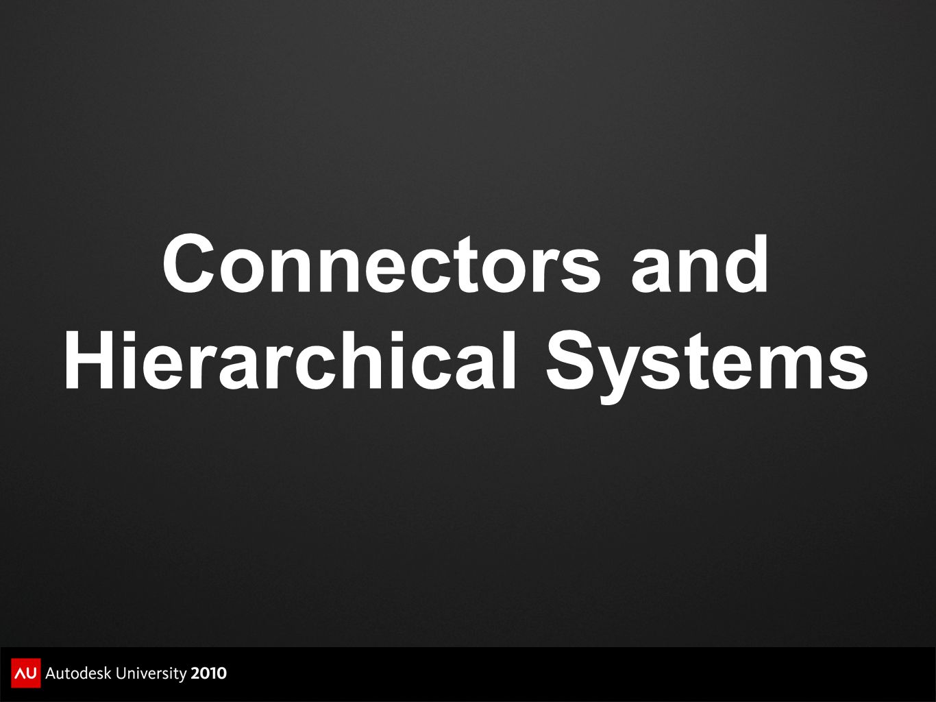 Connectors and Hierarchical Systems