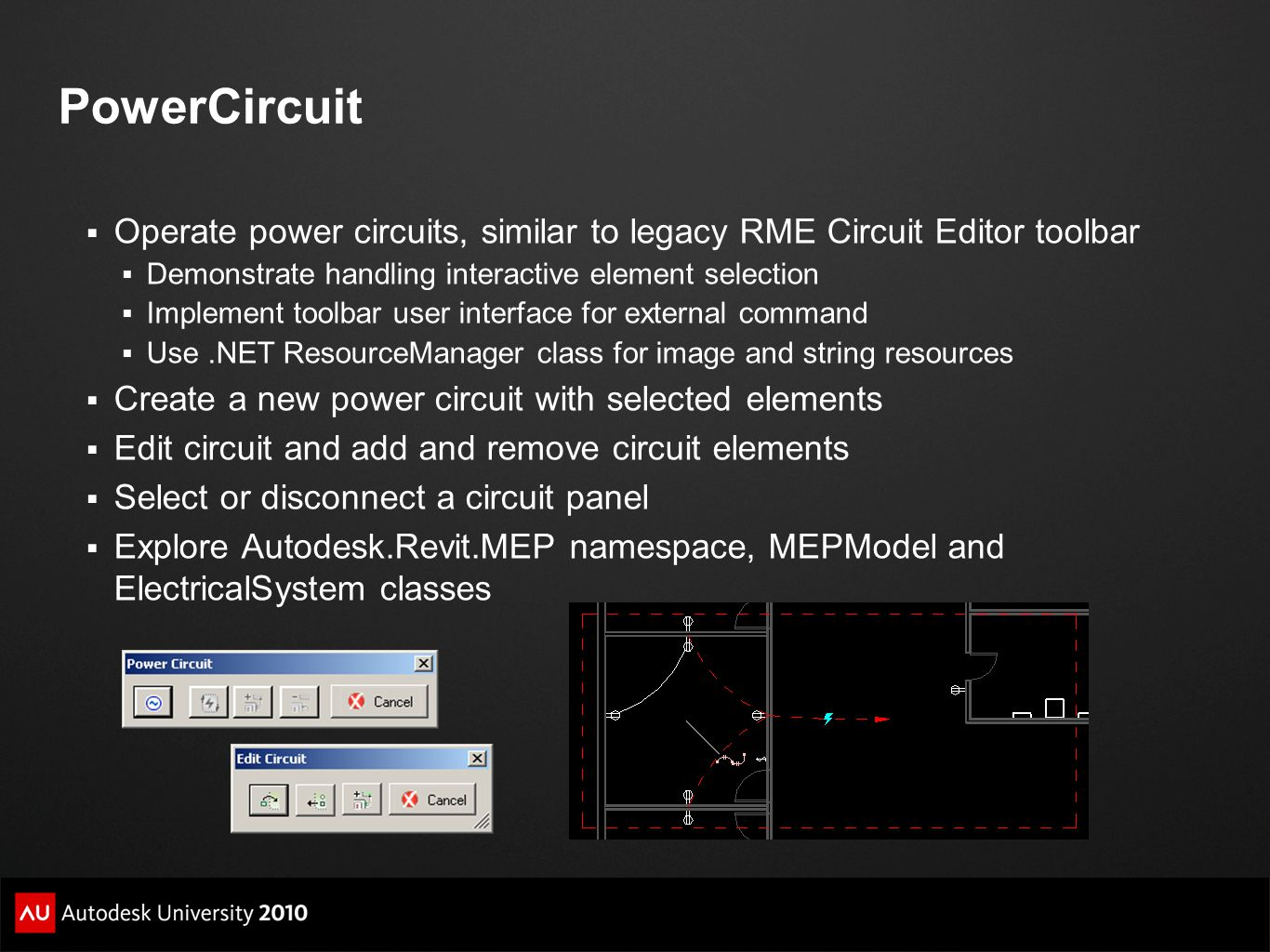 PowerCircuit Operate power circuits, similar to legacy RME Circuit Editor toolbar. Demonstrate handling interactive element selection.