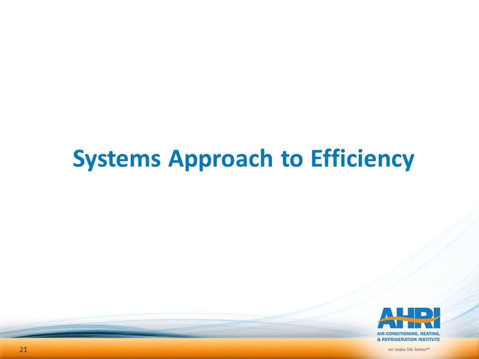 Systems Approach to Efficiency