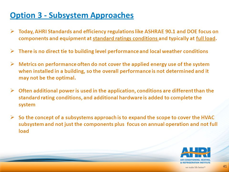 Option 3 - Subsystem Approaches