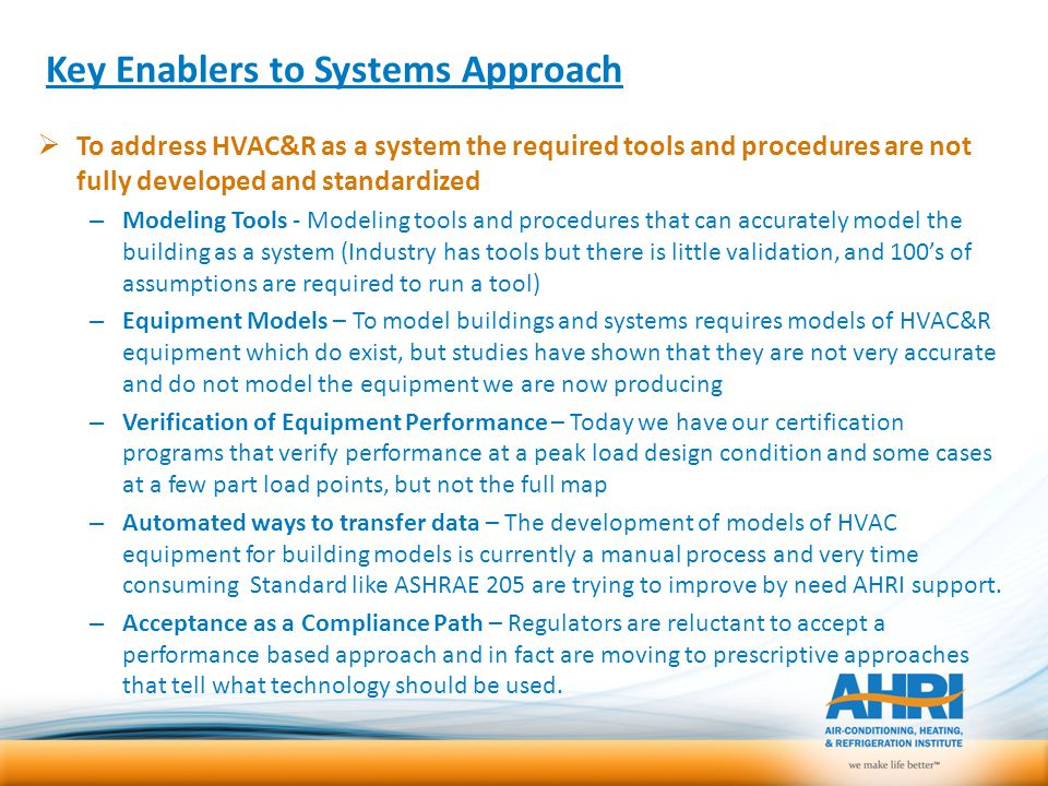 Key Enablers to Systems Approach